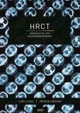 Cover for HRCT - diagnostik och sjukdomsöversikt