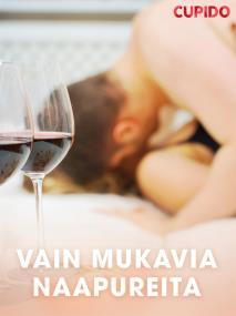 Cover for Vain mukavia naapureita