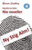 Cover for Stig Alm tar fallet - Nio noveller