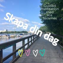 Cover for Skapa din dag - Guidad meditation