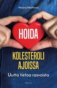 Cover for Hoida kolesteroli ajoissa
