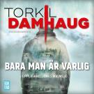 Cover for Bara man är varlig
