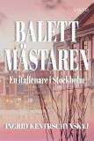 Cover for Balettmästaren en italienare i Stockholm