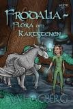 Cover for Frodalia : Flora och Kartstenen