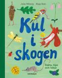Cover for Kul i skogen - Fakta, tips och lekar