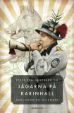Cover for Om Jägarna på Karinhall av Carl-Henning Wijkmark