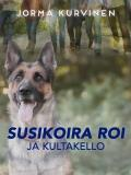 Cover for Susikoira Roi ja kultakello