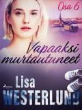 Cover for Vapaaksi murtautuneet - Osa 6