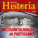 Cover for Vastarintaliikkeet ja partisaanit