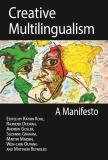 Cover for Creative Multilingualism: A Manifesto