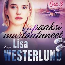 Cover for Vapaaksi murtautuneet - Osa 3