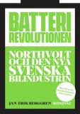 Cover for Batterirevolutionen : Northvolt och den nya svenska bilindustrin