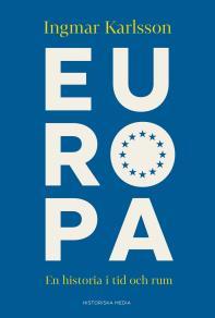 Cover for Europa: En historia i tid och rum