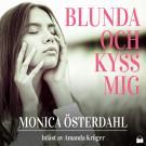Cover for Blunda och kyss mig