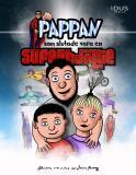 Cover for  Pappan som slutade vara en superhjälte