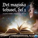 Cover for Det magiska tehuset, del 1