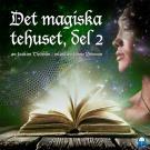 Cover for Det magiska tehuset, del 2