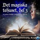 Cover for Det magiska tehuset, del 3