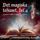 Cover for Det magiska tehuset, del 4