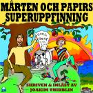 Cover for Mårten och Papirs superuppfinning