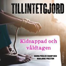 Cover for Tillintetgjord: Kidnappad och våldtagen
