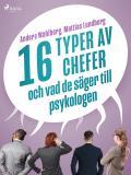 Cover for 16 typer av chefer - och vad de säger till psykologen