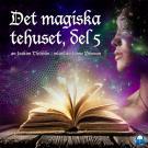 Cover for Det magiska tehuset, del 5