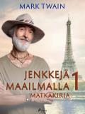 Cover for Jenkkejä maailmalla 1 – matkakirja