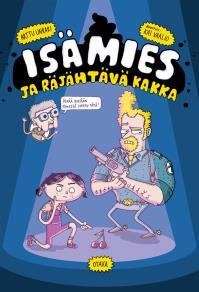 Cover for Isämies ja räjähtävä kakka