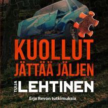 Cover for Kuollut jättää jäljen