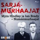 Cover for Myra Hindley ja Ian Brady – Nummimurhaajat