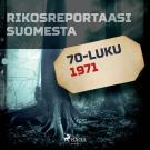 Cover for Rikosreportaasi Suomesta 1971
