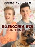 Cover for Susikoira Roi ja pelimies