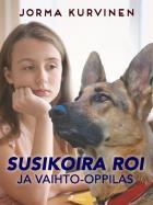 Cover for Susikoira Roi ja vaihto-oppilas