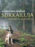 Cover for Seikkailuja saloilla ja vesillä