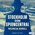 Cover for Stockholm som spioncentral