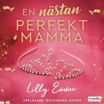Cover for En nästan perfekt mamma