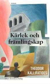 Cover for Kärlek och främlingskap