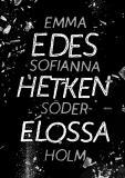 Cover for Edes hetken elossa
