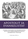 Cover for Apostolit ja Evankelistat: Uuden Testamentin Apokryfejä