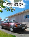 Cover for Mercedes Benz 230E: Glamouria ja nostalgiaa