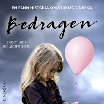 Cover for Bedragen: En sann historia om verklig ondska