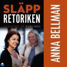 Cover for Släpp retoriken – fokusera på publiken