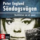 Cover for Söndagsvägen : berättelsen om ett mord