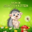 Cover for Sagan om Igelkotten Kottson
