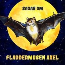 Cover for Sagan om fladdermusen Axel