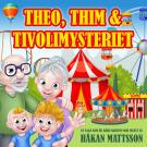 Cover for Theo, Thim & tivolimysteriet