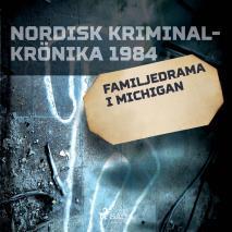 Cover for Familjedrama i Michigan