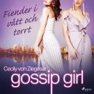 Cover for Gossip Girl: Fiender i vått och torrt
