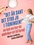 """Cover for """"Det är sant - det stod ju i tidningen!"""": en bok om hur du undviker att bli lurad"""